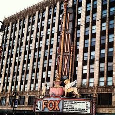 Fox Theatre - Detroit, Michigan.