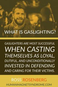 Gaslighters are most successful when casting themselves as loyal, dutiful, and unconditionally invested in defending and caring for their victims. Narcissistic Behavior, Narcissistic Sociopath, What Is Gaslighting, Narcissist Quotes, Feeling Trapped, Victim Blaming, Anti Bullying, Human Mind, Emotional Abuse