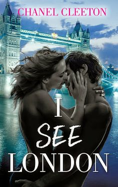 Movies, Shows & Books: RELEASE DAY BLITZ: I See London by Chanel Cleeton