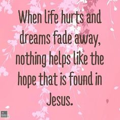 Hope is found in Christ! #Love #ProjectInspired