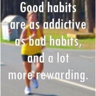 Good habits VS bad habits...