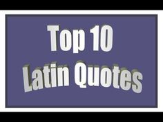 Top 10s: Top 10 Latin Quotes | Quotationals