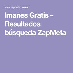 Imanes Gratis -  Resultados búsqueda ZapMeta