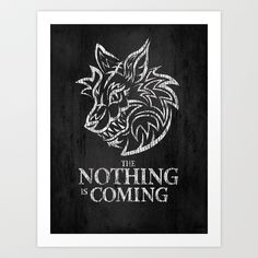 The Nothing is Coming  Art Print by Matthew J Parsons - $18.00