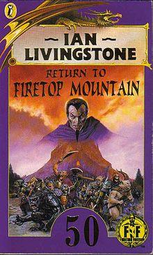 Return to Firetop Mountain by Steve Jackson and Ian Livingstone