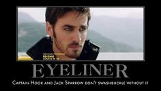 TY for this! OUaT fans, please stop using the term 'guyliner'. It's eyeliner. I don't know what kind of gender BS brought this about, but please stop. Please. Stop. On another note, Hook is so pretty :)