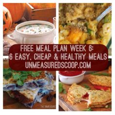 free meal plan week 6 6 easy cheap healthy meals grocery list