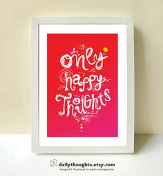 Items similar to Only Happy Thoughts - - - art print and illustration by Sophia Georgopoulou on Etsy Daily Thoughts, A4, Art Prints, Unique Jewelry, Handmade Gifts, Illustration, Happy, Artwork, Etsy