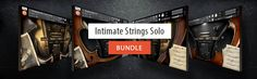 [Embertone - Intimate Strings Solo Bundle] Expressive and organic sounding solo Violin, Viola, Cello and Bass in one fantastic bundle.
