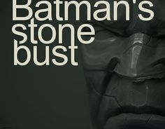 "Check out new work on my @Behance portfolio: ""Batman's Stone Bust"" http://be.net/gallery/49341209/Batmans-Stone-Bust"