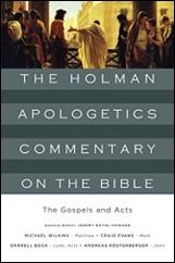 The Gospels and Acts (The Holman Apologetics Commentary on the Bible) $2.99