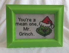 You're A Mean One Mr. Grinch - Completed Cross Stitch on Etsy, $34.99