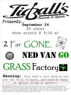 Another great show for Ned Van Go at Tidball's.