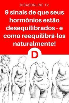 Equilibrar hormonios | 9 sinais de que seus hormônios estão desequilibrados - e como reequilibrá-los naturalmente! | O equilíbrio hormonal é muito importante. Como estão seus hormônios? Fique atento se tiver estes 9 sintomas ↓ ↓ ↓