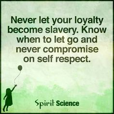Never compromise on self respect