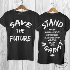 Save the future t-shirt Human Rights shirt Vegan t-shirt