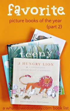 Best books for kids published this year. A selection of good picture books in a variety of styles and themes.