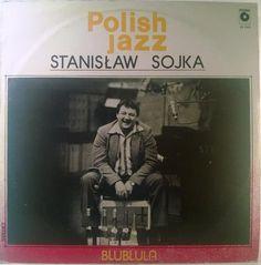 Stanisław Sojka - Blublula