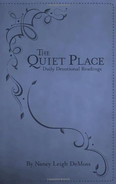 52 best books read in 2015 images on pinterest books to read the quiet place daily devotional readings i really like nancy leigh demoss she fandeluxe Images