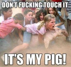 Its my pig!!