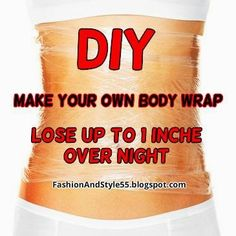 Fashion And Style: DIY: How To Make Your Own Body Wrap At Home