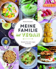 Helene Holunder, Meine Familie isst vegan