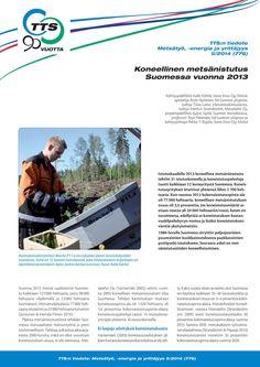 Koneellinen metsänistutus Suomessa vuonna 2013