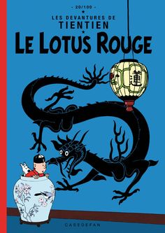 The Blue Lotus cover pastiche in blue instead of the original red • Tintin, Herge j'aime