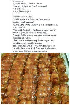 Bacon wrapped smokies... delish!