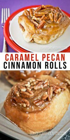caramel pecan rolls caramel pecan cinnamon rolls these are ...