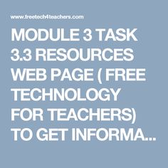 MODULE 3 TASK 3.3 RESOURCES WEB PAGE ( FREE TECHNOLOGY FOR TEACHERS) TO GET INFORMATION ABOUT VIDEO TOOLS AND TIPS FOR CREATING VIDEO STORIES.