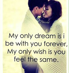 If only you felt the same way.... I miss you so much.....