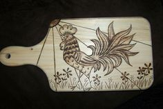 BUG A BOO CORNER: Rooster wood burned design on cutting board