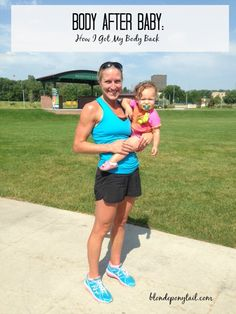 Body After Baby: How I Got My Body Back! #Fitpregnancy #workouts