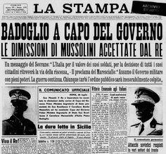 MUSSOLINI RESIGNS~ NEWSPAPER HEADLINES~ 7-12 settembre 1943 - Lo Stato in fuga via TuscanyAgriturismoGiratola