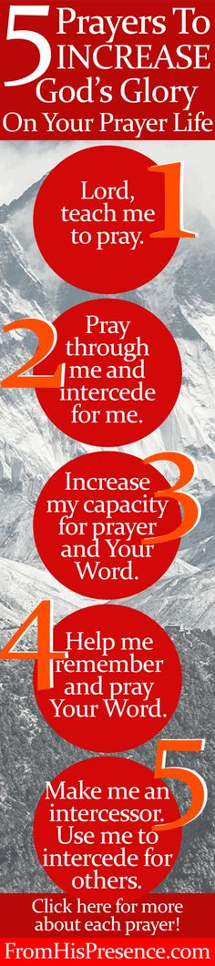 Want to increase God's glory on your prayer life? Here's how! Click here for 5 prayers God will use to help you pray with power and get results! Free, printable bookmark as well.