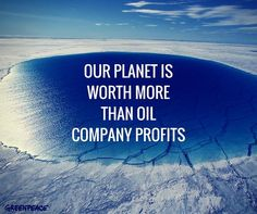 Sustainable Human on Earth. Our planet is worth more than oil company profits. Save Planet Earth, Save Our Earth, Our Planet, Save The Planet, Angst Quotes, Save The Arctic, Save Mother Earth, Mother Nature, Environmental Issues