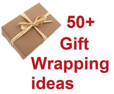 50+ Gift wrapping ideas & inspirations to use for holidays or just whenever.