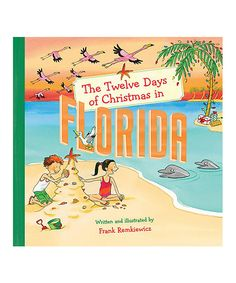 Look at this The Twelve Days of Christmas in Florida Hardcover on #zulily today!