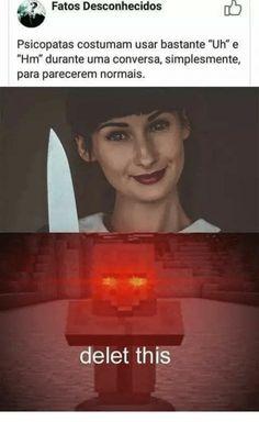 Eita mano to ferrada kkkkkk Memes Estúpidos, Memes Status, Best Memes, Funny Memes, Memes Minecraft, Minecraft Stuff, Minecraft Crafts, Otaku Meme, Haha Funny