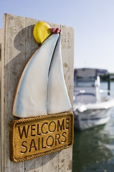 Nautical Welcome sign - Sailors item 310 Nautical Home, Sail Away, Windsurfing, Beach Cottages, Beach Houses, Coastal Living, Coastal Style, Nantucket, Cape Cod