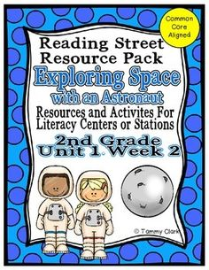 Reading Street Exploring Space with an Astronaut Mega Resource Pack - Resources and Activities for Literacy Centers or Stations - 2nd Grade Unit 1 Week 2