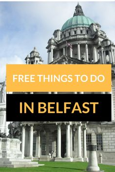 A visit to the capital of Northern Ireland doesn't have to cost anything! From museums to art galleries, from live music to markets: discover all things free in Belfast!