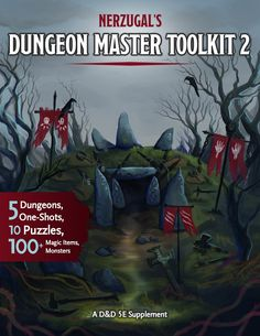 Nerzugal's Dungeon Master Toolkit 2 Dungeons And Dragons Modules, Dungeons And Dragons Books, Dungeons And Dragons Homebrew, Dnd Character Sheet, Dungeon Master's Guide, Masters, Dnd 5e Homebrew, Dragon Games, Custom Book