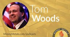 Hypocrite Bankers Bash Cryptos; Tom Woods Speaks on the Founding Fathers Gold and Freedom