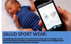 SALUD SPORT WEAR: Compañías pertenecientes a los sectores de la moda, de la tecnología y de las telecomunicaciones trabajan conjuntamente para diseñar ropa inteligente que aumente la esperanza de vida de sus usuarios.  http://ecosdelfuturo.com/salud-sport-wear/  #Tendencias #ModaInteligente