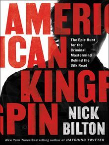 Title details for American Kingpin by Nick Bilton