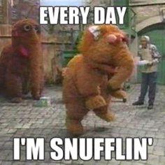 Snufflin' :)
