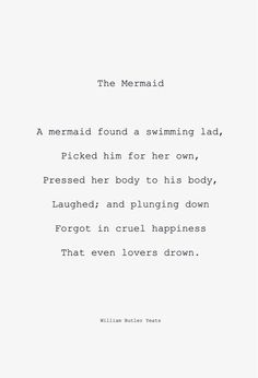 William Butler Yeats, The Mermaid