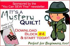 Download FREE! Mystery Quilt Block #4 Sewing Pattern | FREE PATTERN CLUB | YouCanMakeThis.com